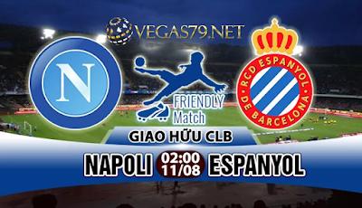 Nhận định, soi kèo nhà cái Napoli vs Espanyol