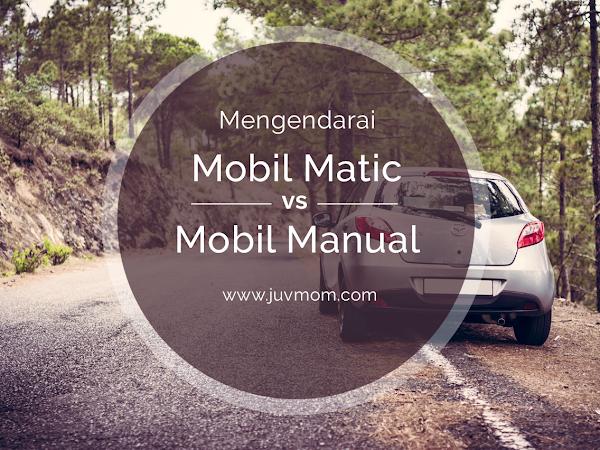 Mengendarai Mobil Matic vs Mobil Manual
