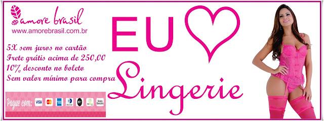 Amore Brasil,Lingerie,moda noite,camisolas,Baby Doll,calcinhas,sutiã,conjunto de lingerie,moda fitness,venda por atacado e varejo de lingerie,moda íntima