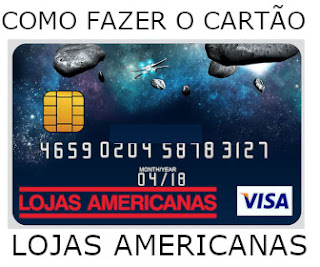 Como Fazer o Cartão Americanas
