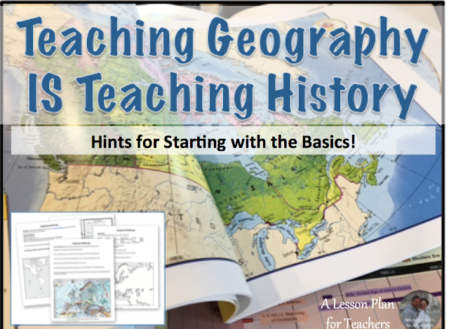 Teaching Geography is key to teaching history in a secondary course