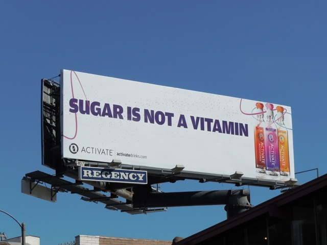 Activate Sugar not vitamins billboard