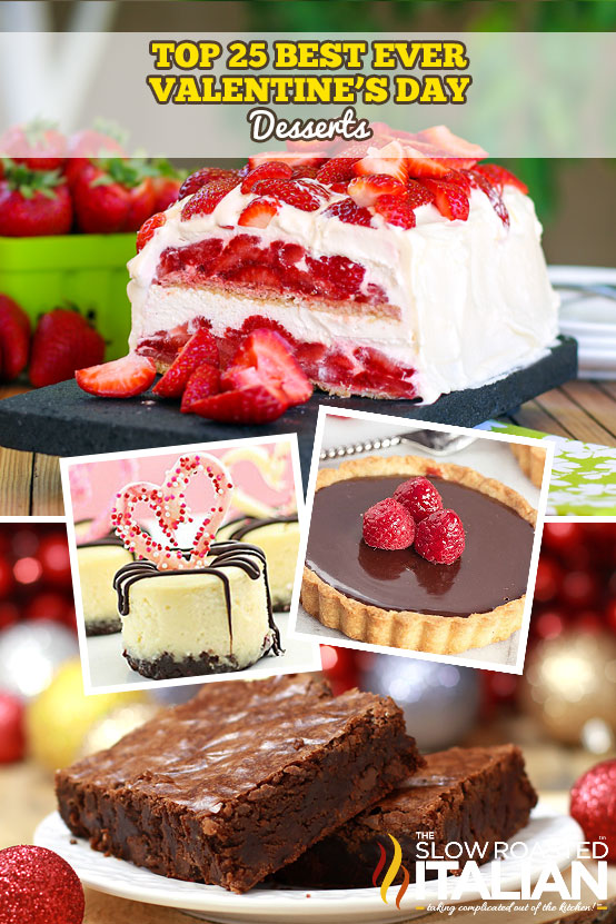 Top 25 Valentine S Day Desserts