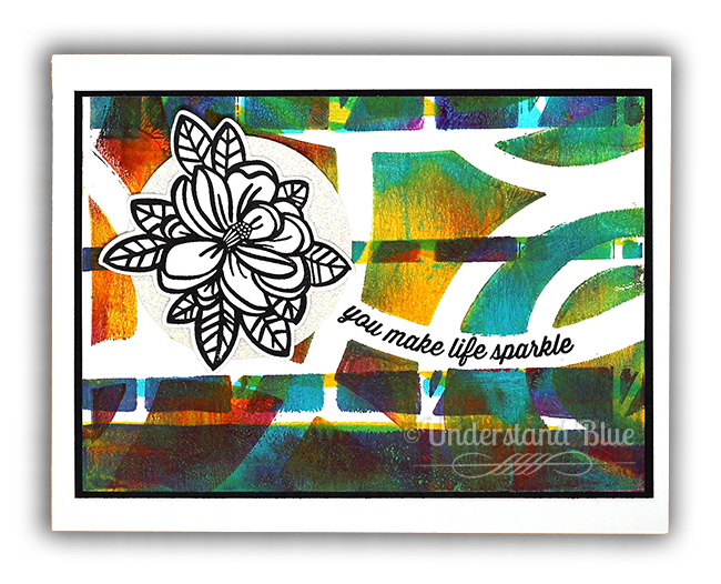 You Make Life Sparkle Gel Press Card by Understand Blue
