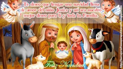 Frases De Navidad: Te Deseo Que Tengas Una Navidad Llena De Amor Del Niño Jesús