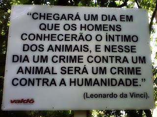 Frase de Leonardo da Vinci no Zoológico Municipal de Cachoeira do Sul