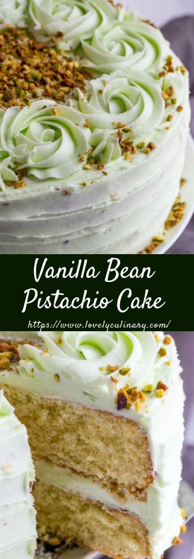 Vanilla Bean Pistachio Cake #dessert #cakedelicious