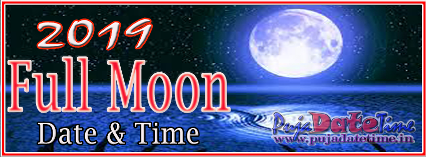 2019 Purnima Days for India, 2019 Full Moon Dates, 201 ...