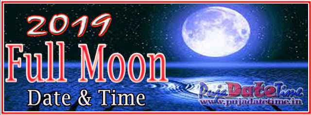 2019 Purnima Days for India, 2019 Full Moon Dates