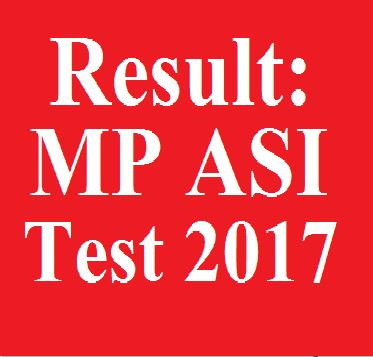 Result: MP Police ASI Recruitment Test 2017