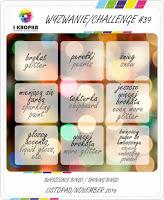 http://pracownia-i-kropka.blogspot.com/2016/11/wyzwanie-challenge-39-shining-bingo.html