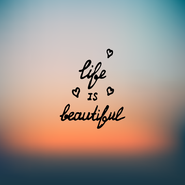 Life is Beautiful, Free Clipart