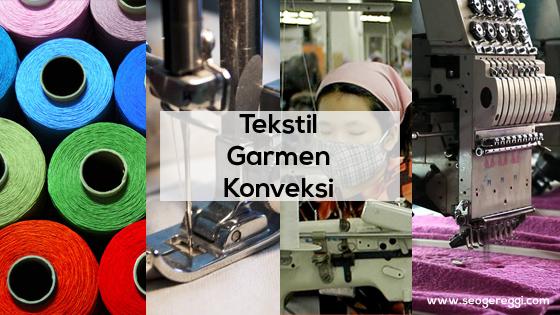Pengertian Bisnis Tekstil Garment dan Konveksi
