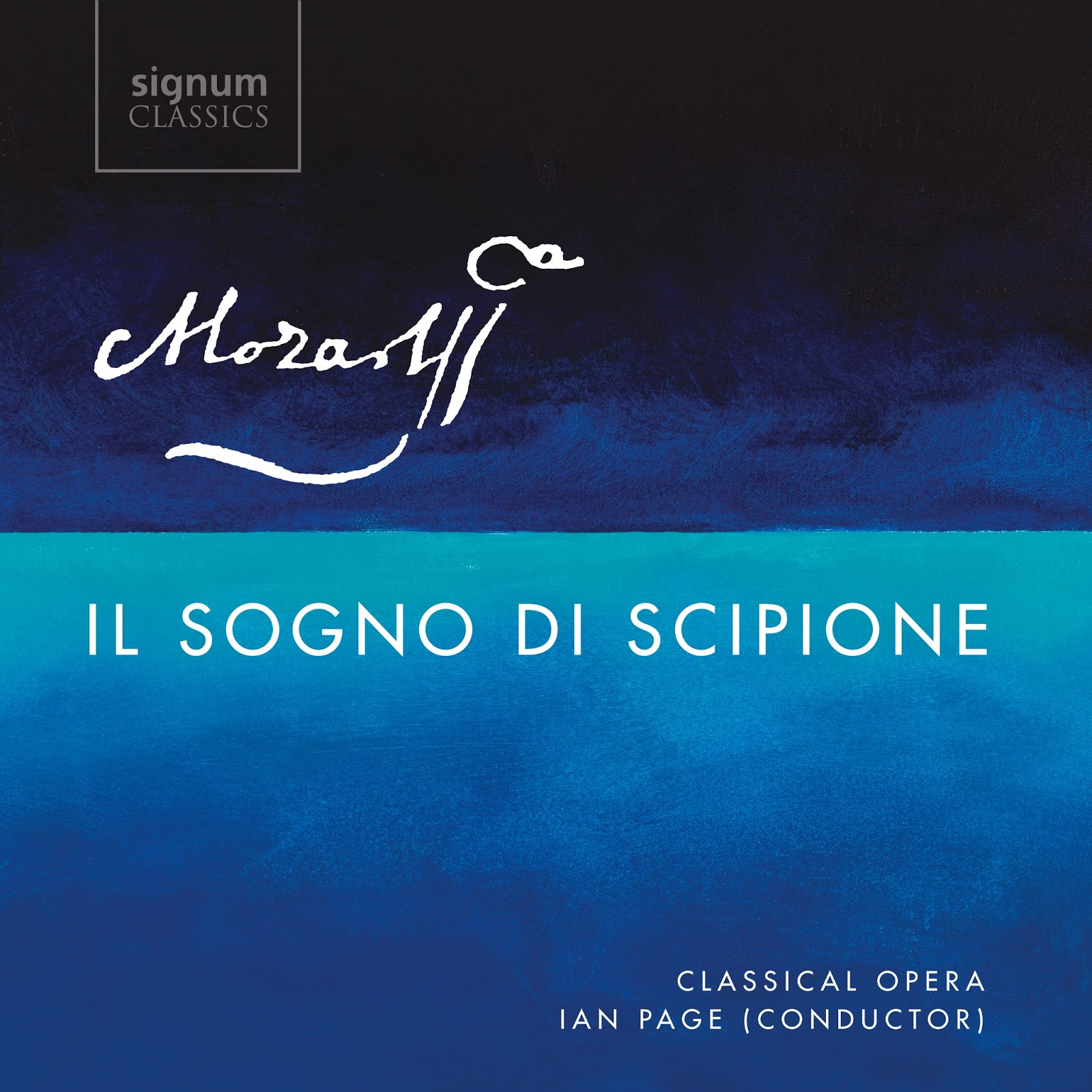 RECORDING OF THE MONTH | October 2017: Wolfgang Amadeus Mozart - IL SOGNO DI SCIPIONE, K. 126 (Signum Classics SIGCD499)