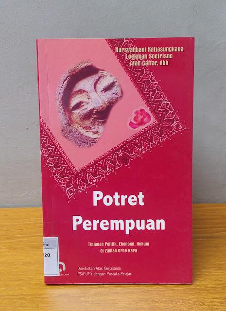 POTRET PEREMPUAN, Nursyahbani Katjasungkana, Loekman Soetrisno, Afan Gaffar