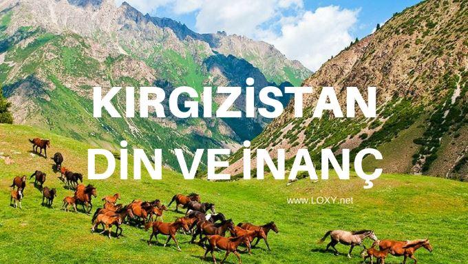 kırgızistan dini