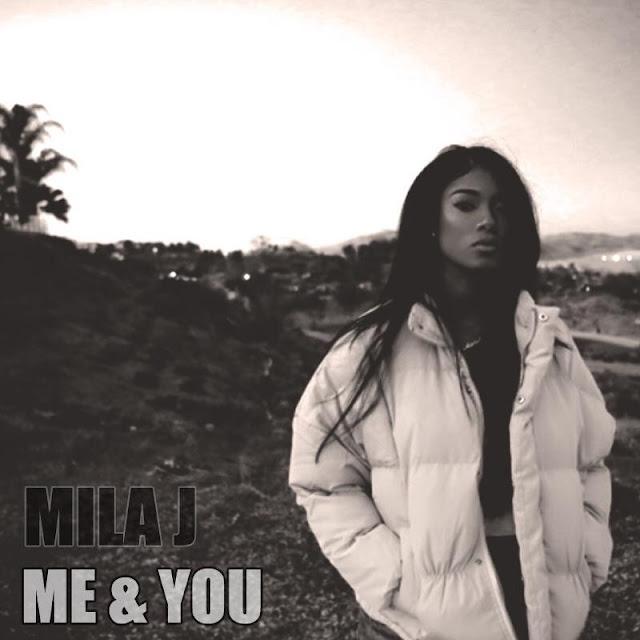 Mila J – Me & You
