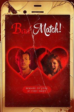 Poster Bad Match 2017