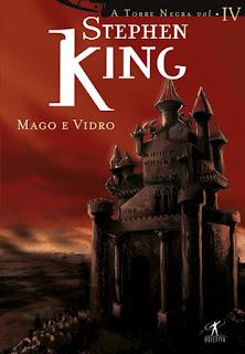 Mago e Vidro Torre Negra Stephen King