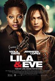 Sinopsis Film Lila & Eve 2015