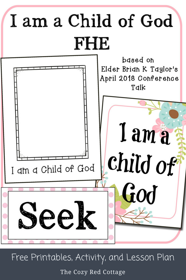The Cozy Red Cottage: I am a Child of God FHE