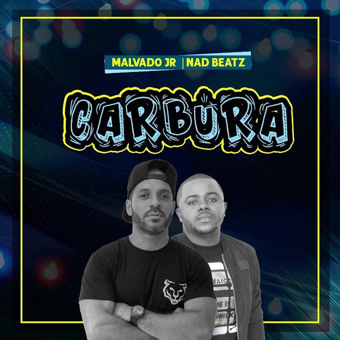 Malvado Jr & Nad Beatz - Carbura [AFRO HOUSE] [DOWNLOAD]