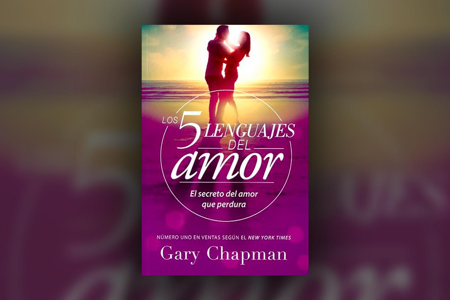 LOS 5 LENGUAJES DEL AMOR – GARY CHAPMAN