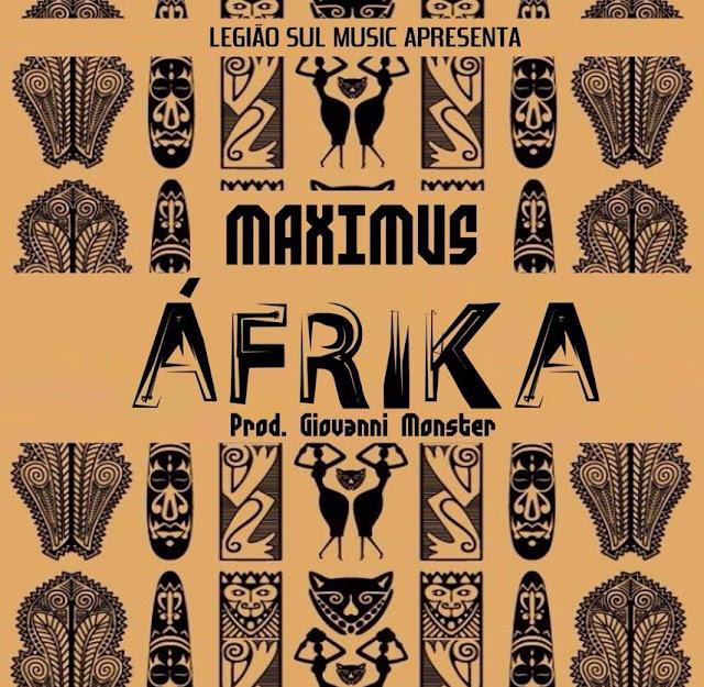 Maximus - ÁFRICA // DOWNLOAD