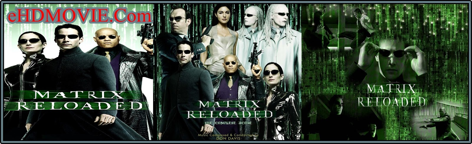 The Matrix Reloaded 2003 Full Movie Dual Audio [Hindi – English] 720p - 480p ORG BRRip 450MB - 1GB ESubs Free Download
