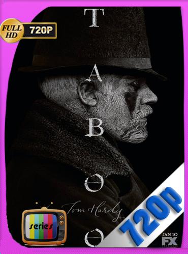 Taboo Temporada 1HD [720p] Latino [GoogleDrive] TeslavoHD