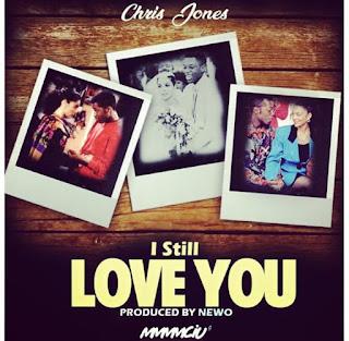New Music: Chris Jones – I Still Love You