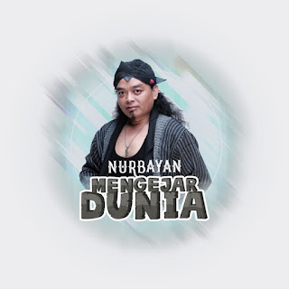 Nurbayan - Mengejar Dunia on iTunes