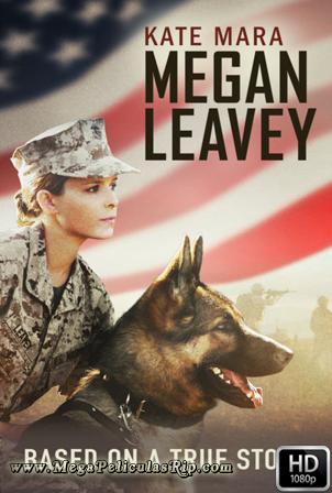 Megan Leavey [1080p] [Latino-Ingles] [MEGA]