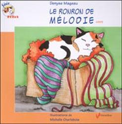 Le ronron de Mélodie, children's book by Denyse Mageau