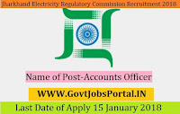 Jharkhand State Electricity Regulatory Commission Recruitment 2018 –Accounts Officer
