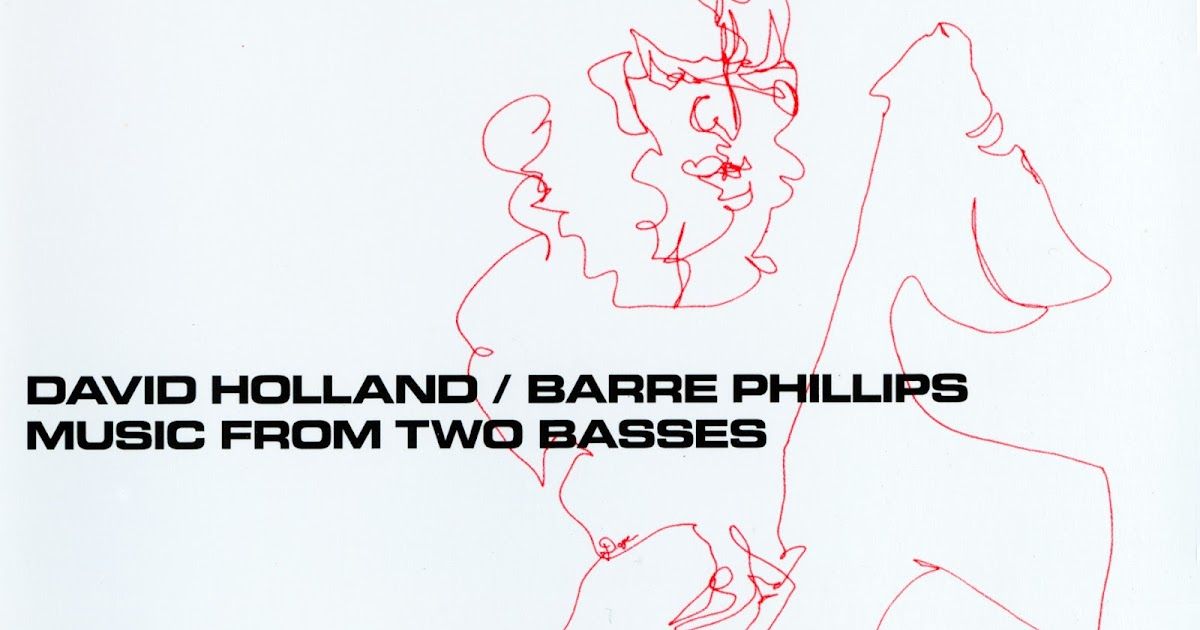 Msica En Espiral David Holland Barre Phillips Music From Two