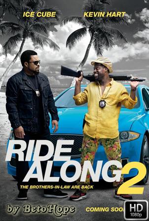 Un Novato En Apuros 2 (Ride Along 2) [1080p] [Latino-Ingles] [MEGA]
