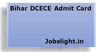 Bihar DCECE Admit Card 2017