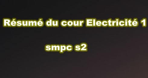 Résumé du Cour Electricité 1 SMPC S2