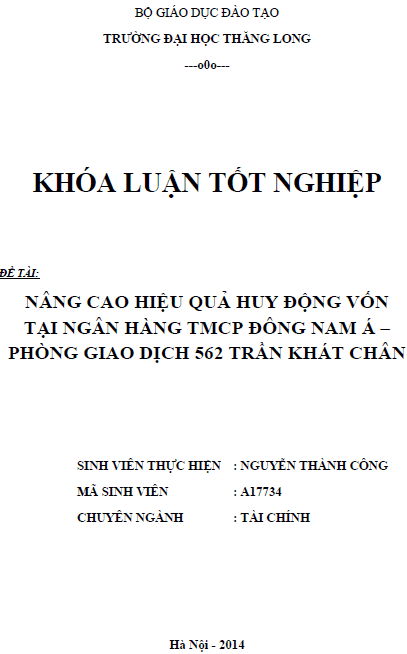 Nâng cao hiệu quả huy động vốn tại ngân hàng TMCP Đông Nam Á Phòng giao dịch 562 Trần Khát Chân