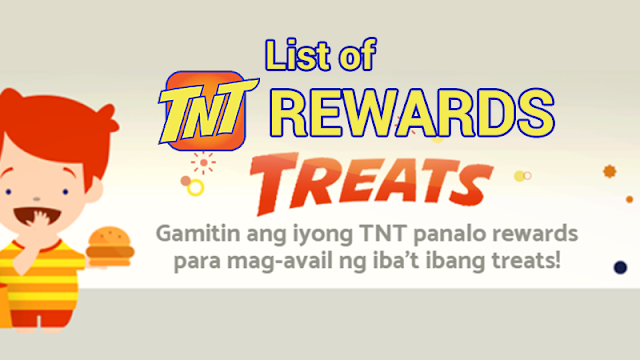 List of TNT Rewards (TNT Treats) That You Can Redeem Using Your