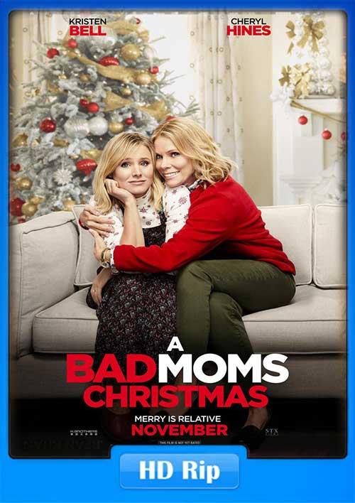 A Bad Moms Christmas 2017 HD TS x264 Poster