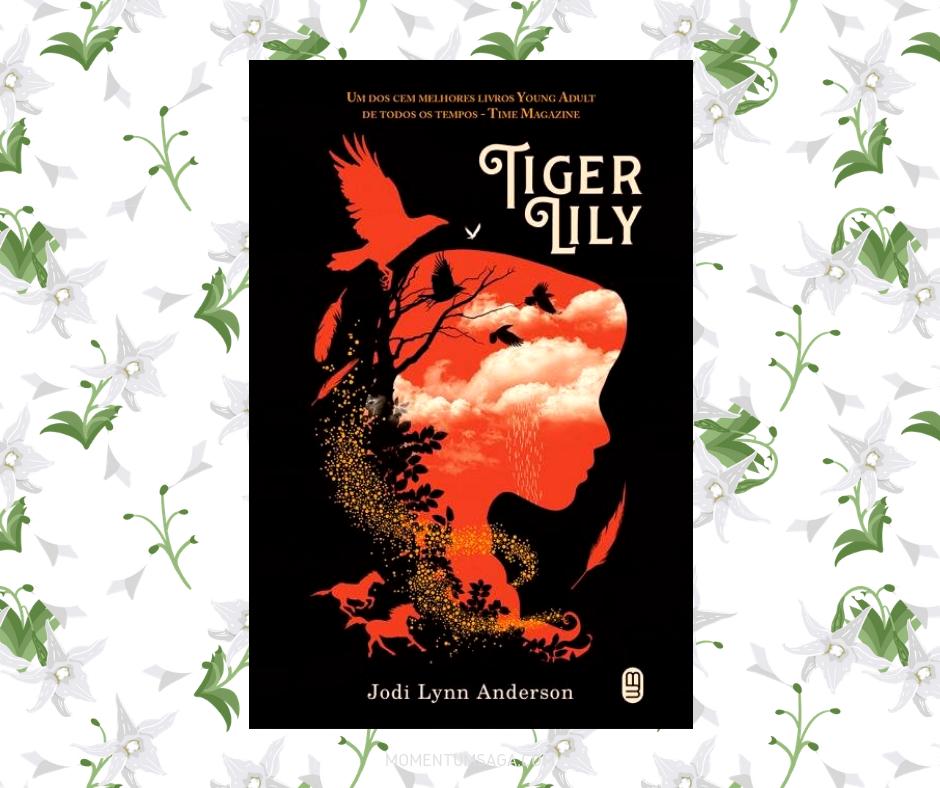 Resenha: Tiger Lily, de Jodi Lynn Anderson