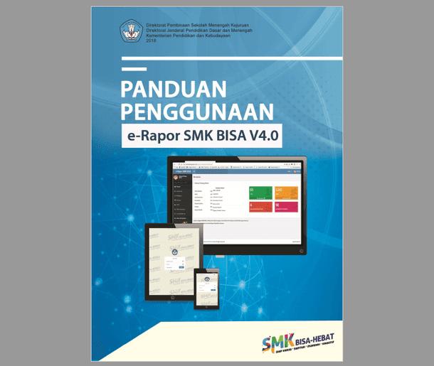 Panduan Penggunaan E-Raport SMK Bisa Versi 4.0 Tahun 2018