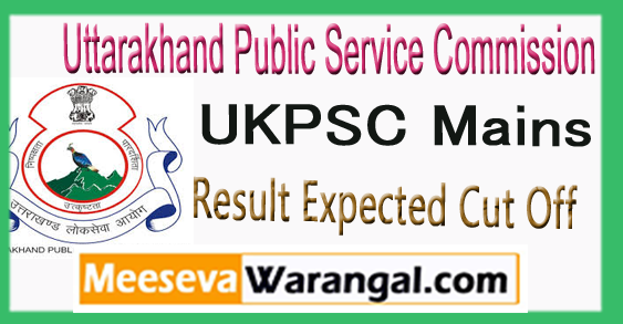 UKPSC Mains Examination Result Expected Cut Off 2017