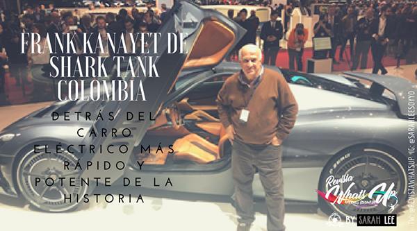 Frank-Kanayet-Shark-Tank-Colombia