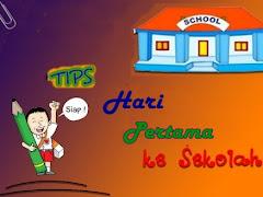 Tips Mempersiapkan Hari Pertama ke Sekolah