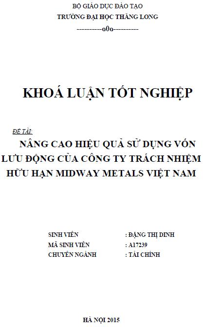 Nâng cao hiệu quả sử dụng vốn lưu động của Công ty TNHH Midway Metals Việt Nam