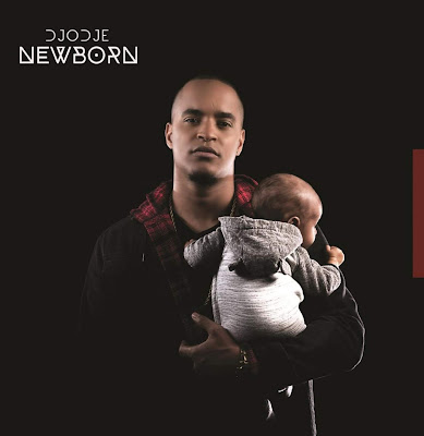 Djodje - Newborn (Álbum Completo) 2019 Download...