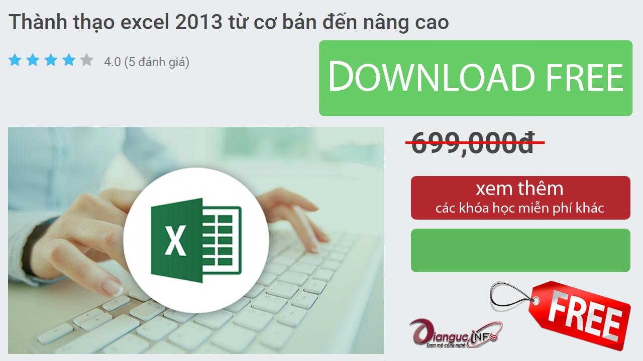 Share khóa học trị giá 699k Thành thạo excel 2013 từ cơ bản đến nâng cao